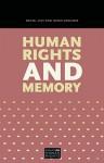 Human Rights and Memory - Daniel Levy, Natan Sznaider