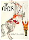 Brian Wildsmith's Circus - Brian Wildsmith