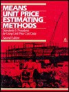 Means Unit Price Estimating Methods: Standards & Procedures For Using Unit Price Cost Data - Phillip R. Waier