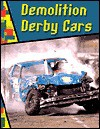 Demolition Derby Cars - Jeff Savage