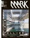 Mark #41: Another Architecture: Issue 41 - David Keuning, Arthur Wortmann
