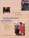 Guiding Readers and Writers, Grades 3-6: Teaching Comprehension, Genre, and Content Literacy - Irene C. Fountas, Gay Su Pinnell