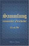 Sammlung russischer Geschichte: Band IV. Erstes, zweytes, drittes, viertes, fünftes und sechstes Stück (German Edition) - Unknown Author