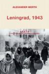 Léningrad 1943 - Alexander Werth