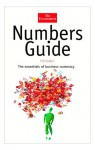 Numbers Guide: The Essentials of Business Numeracy - Economist, Richard Stuteley