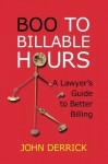 Boo to Billable Hours - John Derrick