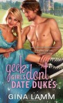 Geek Girls Don't Date Dukes by Lamm, Gina (September 3, 2013) Mass Market Paperback - Gina Lamm