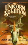 The Unicorn Solution - John Lee