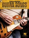 Graded Guitar Songs: 9 Rock Classics Carefully Arranged for Beginning-Level Guitarists - Hal Leonard Publishing Company
