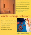 Simple Storage Solutions - Elizabeth Hilliard, Ray Main, Laura Hodgson