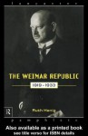 The Weimar Republic 1919-1933 - Ruth Henig