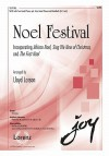 "Noel Festival: Incorporating ""African Noel,"" ""Sing We Now of Christmas,"" and ""The First Noel"" - Lloyd Larson"