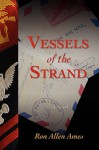 Vessels of the Strand - Ron Allen Ames
