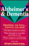 Alzheimer's and Dementia: Questions You Have-- Answers You Need - Jennifer Hay
