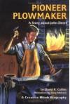 Pioneer Plowmaker - David R. Collins