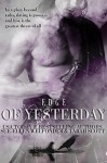 Edge of Yesterday (Edge Series Book 1) - Tarah Scott, Sue-Ellen Welfonder, Allie Mackay