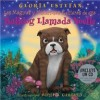 The Magically Mysterious Adventures of Noelle the Bulldog - Gloria Estefan, Michael Garland