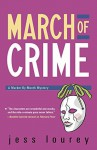 March of Crime (The Murder-By-Month Mysteries) - Jess Lourey