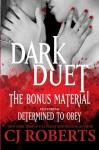 Dark Duet | The Bonus Material (Platinum Edition) (Volume 4) - CJ Roberts