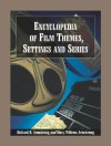 Encyclopedia of Film Themes, Settings and Series - Richard B. Armstrong, Mary Willems Armstrong