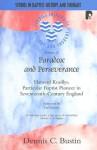Paradox and Perseverence: Hanserd Knollys Particular Baptist Pioneer in Seventeenth-Century England - Dennis Bustin, Ian Gentles