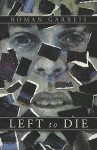 Left to Die - Roman Garreis