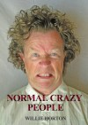 Normal Crazy People - Willie Horton