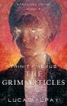The Grim Articles (Trinity Nexus Book 3) - Lucas Alpay