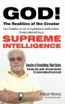 God! The Realities of the Creator - WILLIAM MOREIRA (Canno)