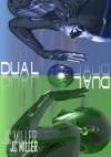 Dual - J.C. Miller
