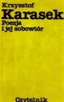 Poezja i jej sobowtór - Krzysztof Karasek