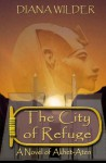 The City of Refuge - Diana M Wilder