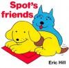 Spot's Friends - Eric Hill