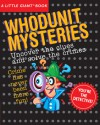 A Little Giant® Book: Whodunit Mysteries - Sterling Publishing Company, Inc., Sterling Publishing Company, Inc.
