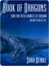 Book of Dragons: Volume Four of Five (Chronicles of Tiralainn, #3.4) - Sara Reinke