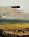 Sindh: Past Glory, Present Nostalgia - Pratapaditya Pal