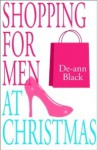 Shopping for Men at Christmas - De-ann Black