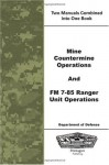 Mine Countermine Operations and FM 7-85 Ranger Unit Operations - Department of Defense