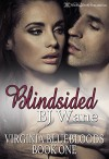 Blindsided (Virginia Bluebloods Book 1) - BJ Wane, Blushing Books