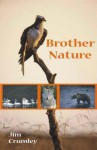 Bother Nature - Jim Crumley