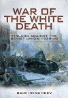 War of the White Death - Bair Irincheev