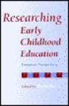 Researching Early Childhood Education: European Perspectives - Tricia David