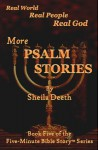 More Psalm Stories - Sheila Deeth
