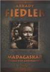 Madagaskar. Gorąca wieś Ambinanitelo - Arkady Fiedler