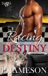 Racing Destiny: (Paranormal Shifter Romance) (Dirt Track Dogs Book 5) - P. Jameson