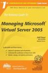 The Rational Guide to Managing Microsoft Virtual Server 2005 - Anil Desai