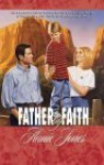Father by Faith (Palisades Pure Romance) - Annie Jones