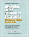 Discipline in the Secondary Classroom: A Problem-by-Problem Survival Guide - Randall S. Sprick