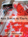 Add Spice to Taste - R.G. Emanuelle