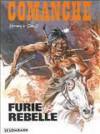 Furie Rebelle - Hermann Huppen, Greg